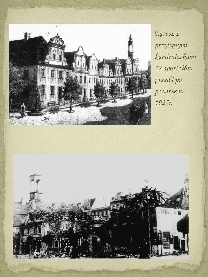 Ratusz z przyległymi kamieniczkami 12 apostołów przed i po pożarze w 1925r.