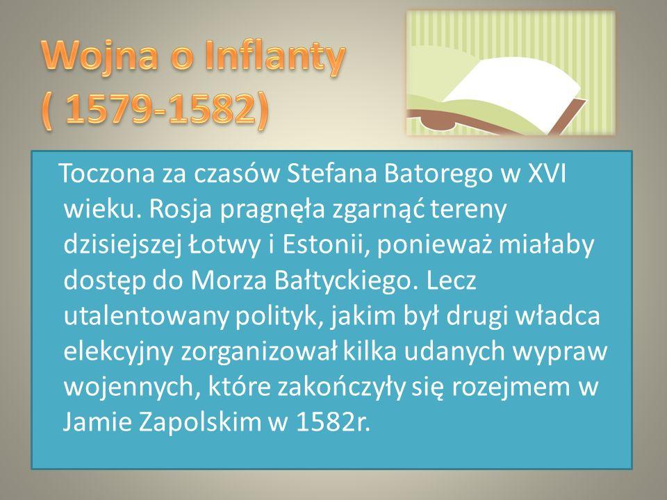 Toczona za czasów Stefana Batorego w XVI wieku.