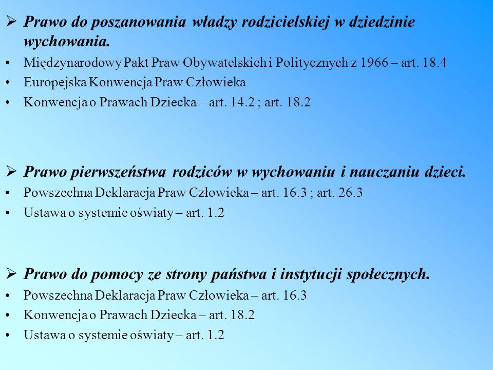Prawo do poszanowania władzy rodzicielskiej w dziedzinie wychowania. Międzynarodowy Pakt Praw Obywatelskich i Politycznych z 1966 – art. 18.4 Europejs