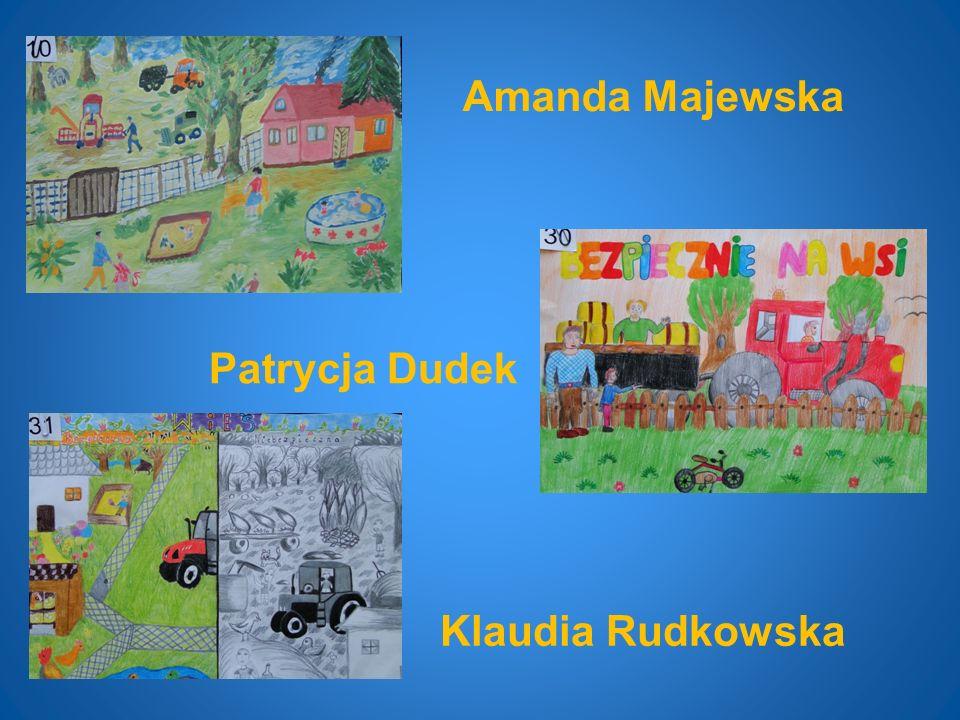 Amanda Majewska Klaudia Rudkowska Patrycja Dudek