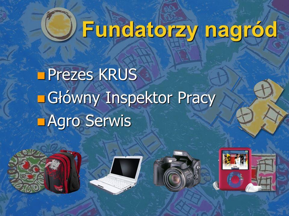 Fundatorzy nagród n Prezes KRUS n Główny Inspektor Pracy n Agro Serwis