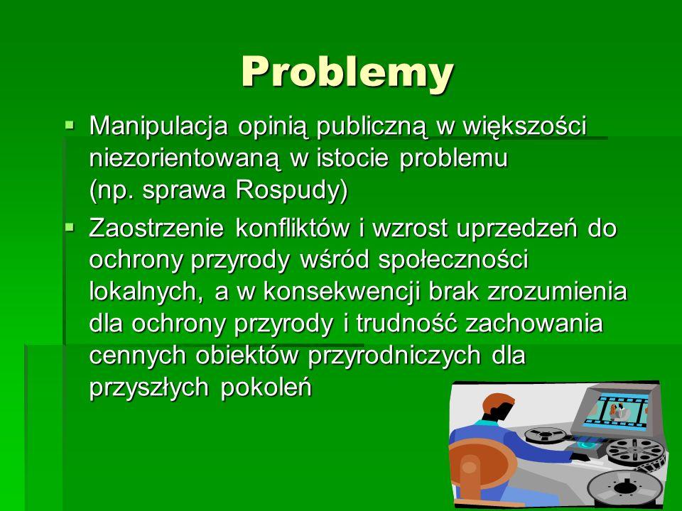 Problemy Manipulacja opinią publiczną w większości niezorientowaną w istocie problemu (np.