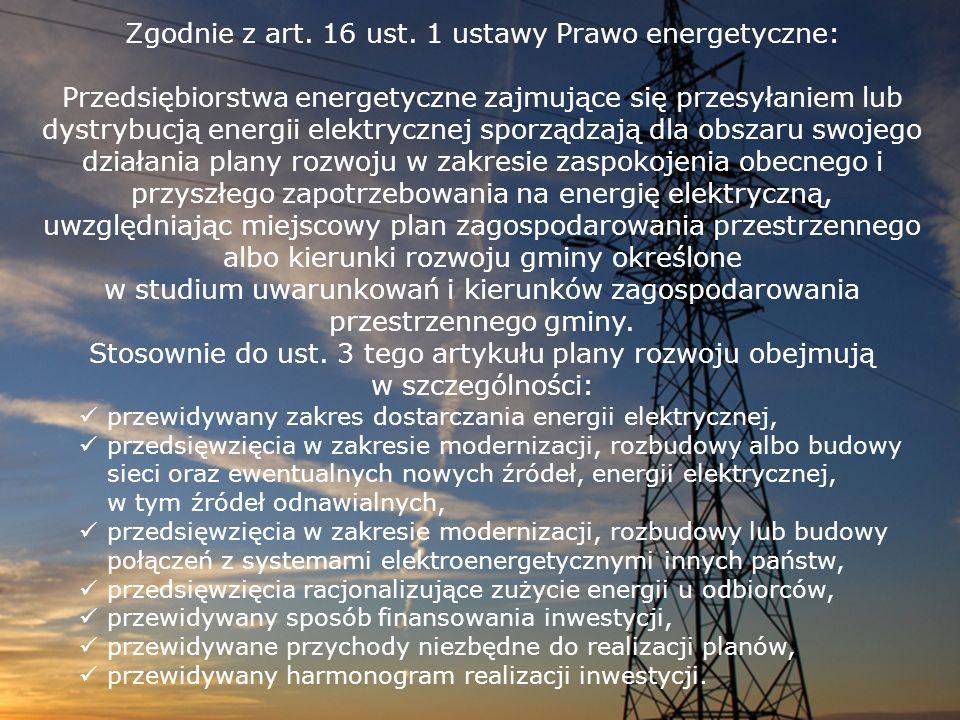 Zgodnie z art. 16 ust. 1 ustawy Prawo energetyczne: Przedsiębiorstwa energetyczne zajmujące się przesyłaniem lub dystrybucją energii elektrycznej spor