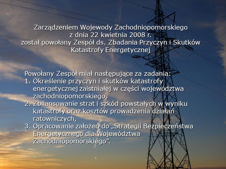Zarządzeniem Wojewody Zachodniopomorskiego z dnia 22 kwietnia 2008 r. został powołany Zespół ds. Zbadania Przyczyn i Skutków Katastrofy Energetycznej