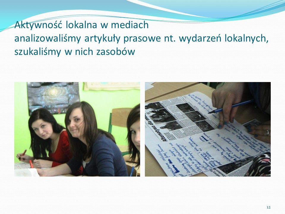 Aktywność lokalna w mediach analizowaliśmy artykuły prasowe nt.