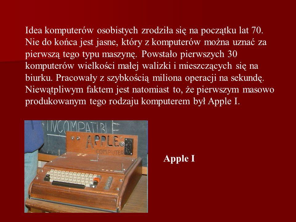 Idea komputerów osobistych zrodziła się na początku lat 70. Nie do końca jest jasne, który z komputerów można uznać za pierwszą tego typu maszynę. Pow