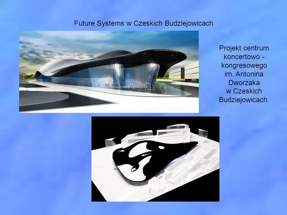 Future Systems w Czeskich Budziejowicach Projekt centrum koncertowo - kongresowego im. Antonina Dworzaka w Czeskich Budziejowicach.