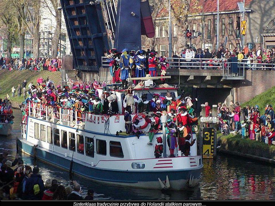 Sinterklaas tradycyjnie przybywa do Holandii statkiem parowym....