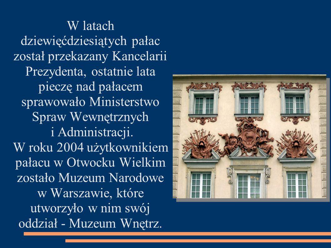W latach dziewięćdziesiątych pałac został przekazany Kancelarii Prezydenta, ostatnie lata pieczę nad pałacem sprawowało Ministerstwo Spraw Wewnętrznyc