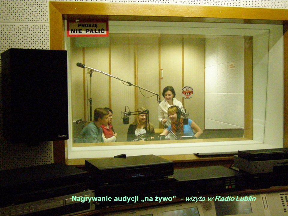 23 Nagrywanie audycji na żywo - wizyta w Radio Lublin
