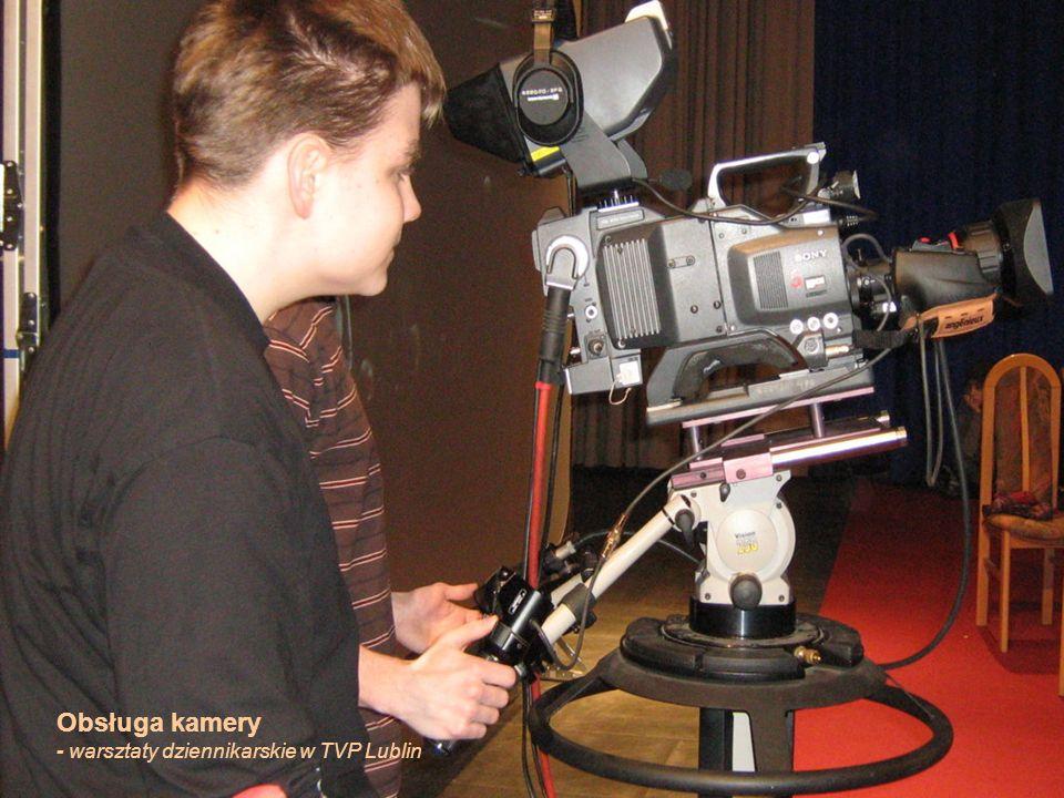 24 Obsługa kamery - warsztaty dziennikarskie w TVP Lublin