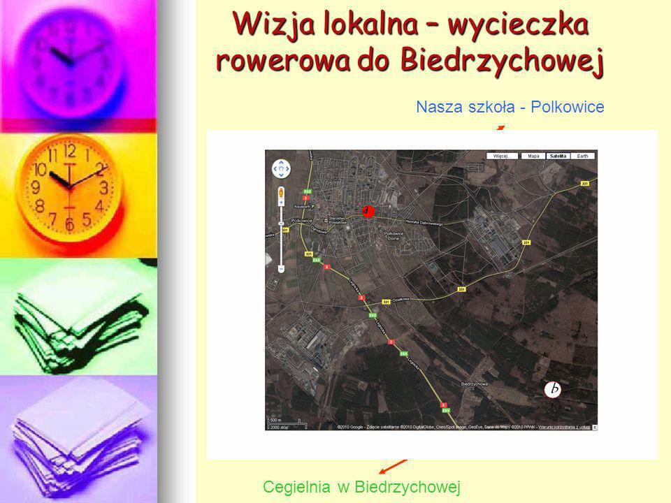 Wizja lokalna – wycieczka rowerowa do Biedrzychowej Nasza szkoła - Polkowice Cegielnia w Biedrzychowej