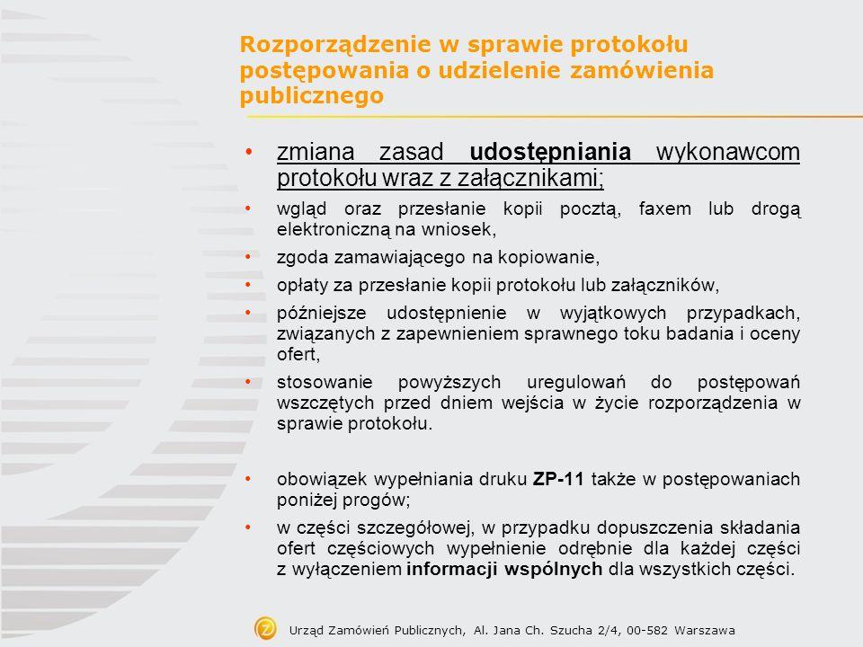 Urząd Zamówień Publicznych, Al. Jana Ch. Szucha 2/4, 00-582 Warszawa Rozporządzenie w sprawie protokołu postępowania o udzielenie zamówienia publiczne