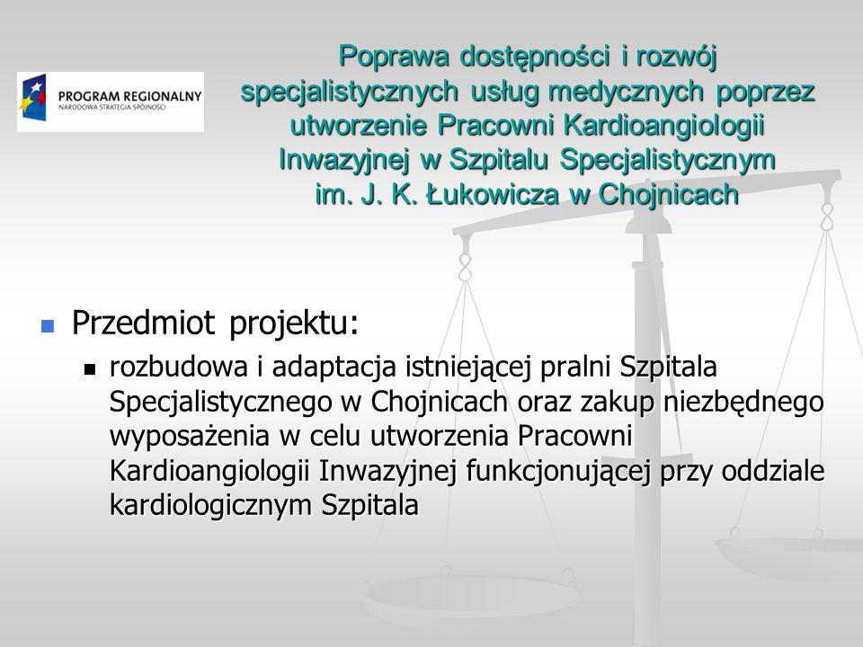 Poprawa dostępności i rozwój specjalistycznych usług medycznych poprzez utworzenie Pracowni Kardioangiologii Inwazyjnej w Szpitalu Specjalistycznym im.