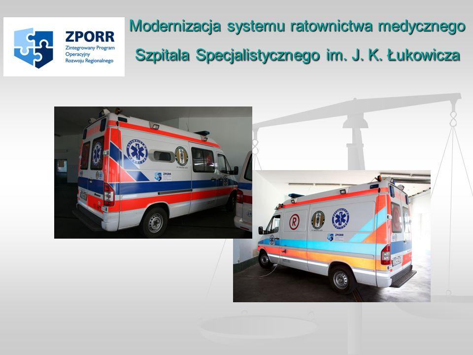 Modernizacja systemu ratownictwa medycznego Szpitala Specjalistycznego im. J. K. Łukowicza