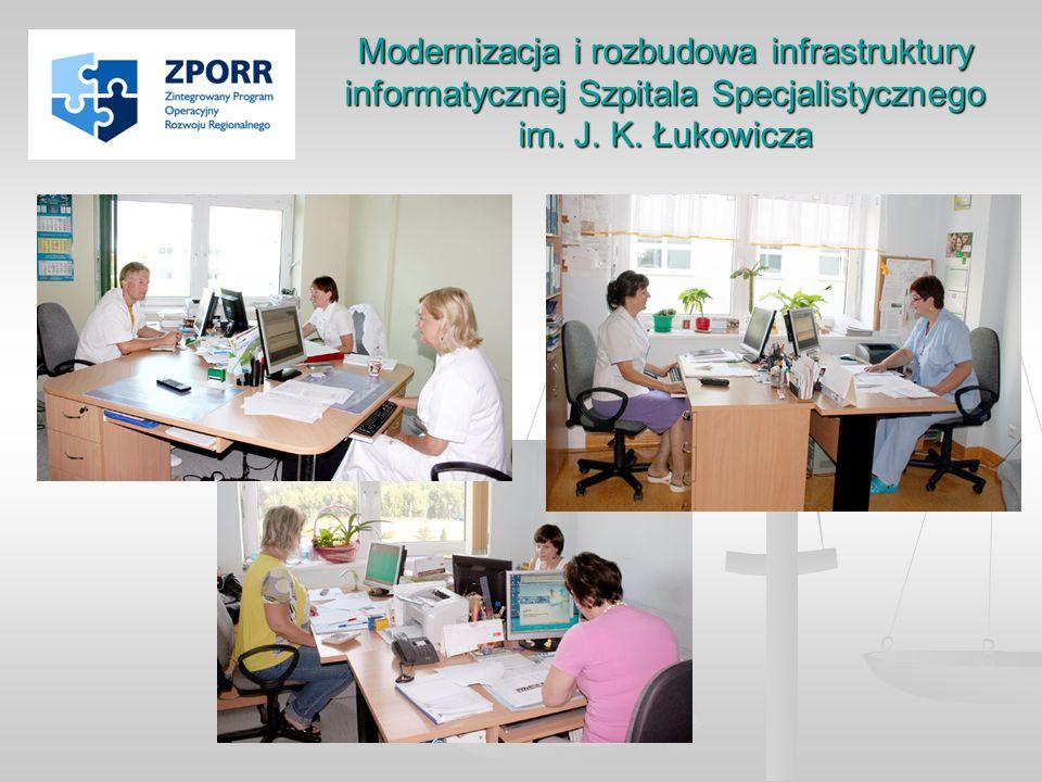 Modernizacja i rozbudowa infrastruktury informatycznej Szpitala Specjalistycznego im. J. K. Łukowicza