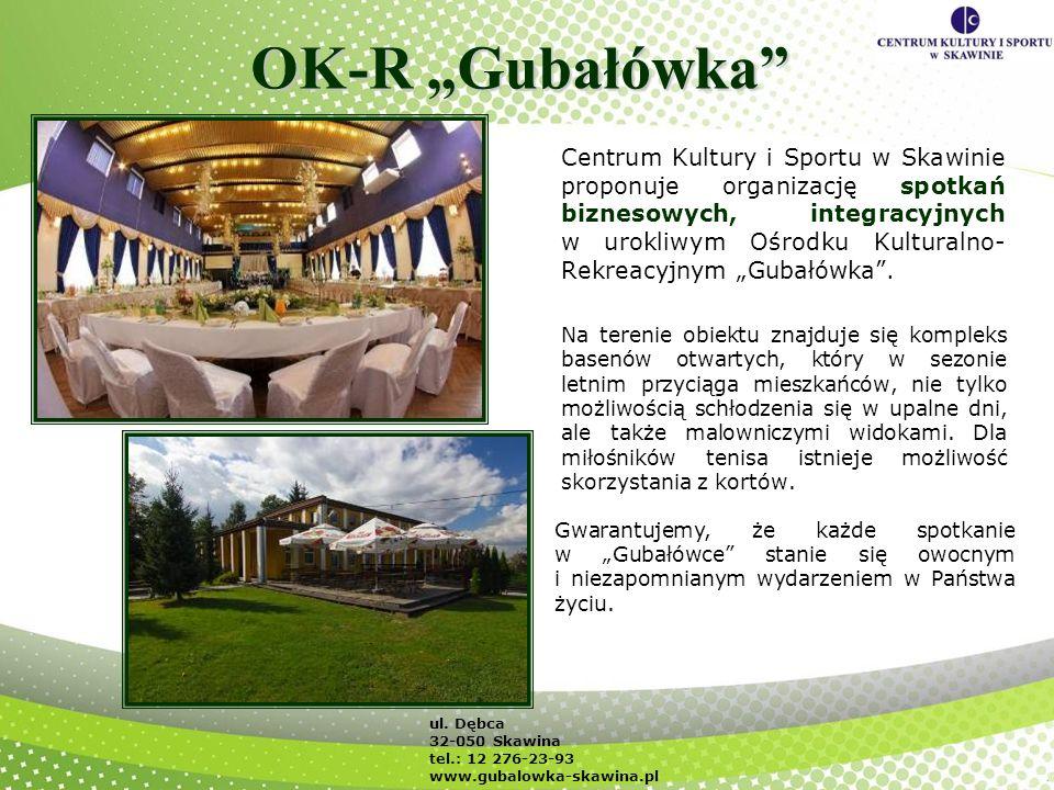 OK-R Gubałówka Centrum Kultury i Sportu w Skawinie proponuje organizację spotkań biznesowych, integracyjnych w urokliwym Ośrodku Kulturalno- Rekreacyj