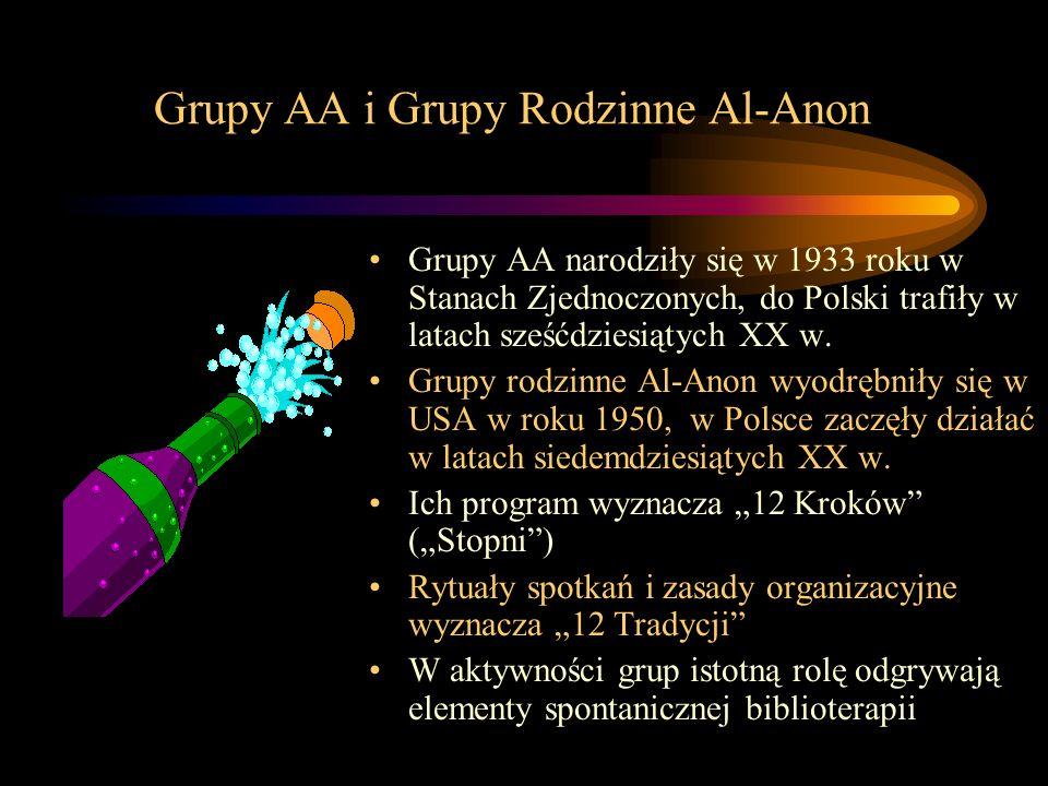 Grupy AA i Grupy Rodzinne Al-Anon Grupy AA narodziły się w 1933 roku w Stanach Zjednoczonych, do Polski trafiły w latach sześćdziesiątych XX w. Grupy