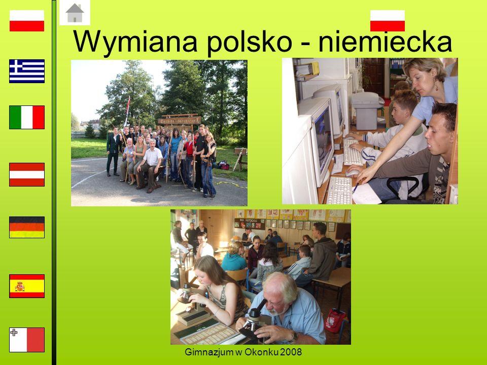 Gimnazjum w Okonku 2008 Wymiana polsko - niemiecka