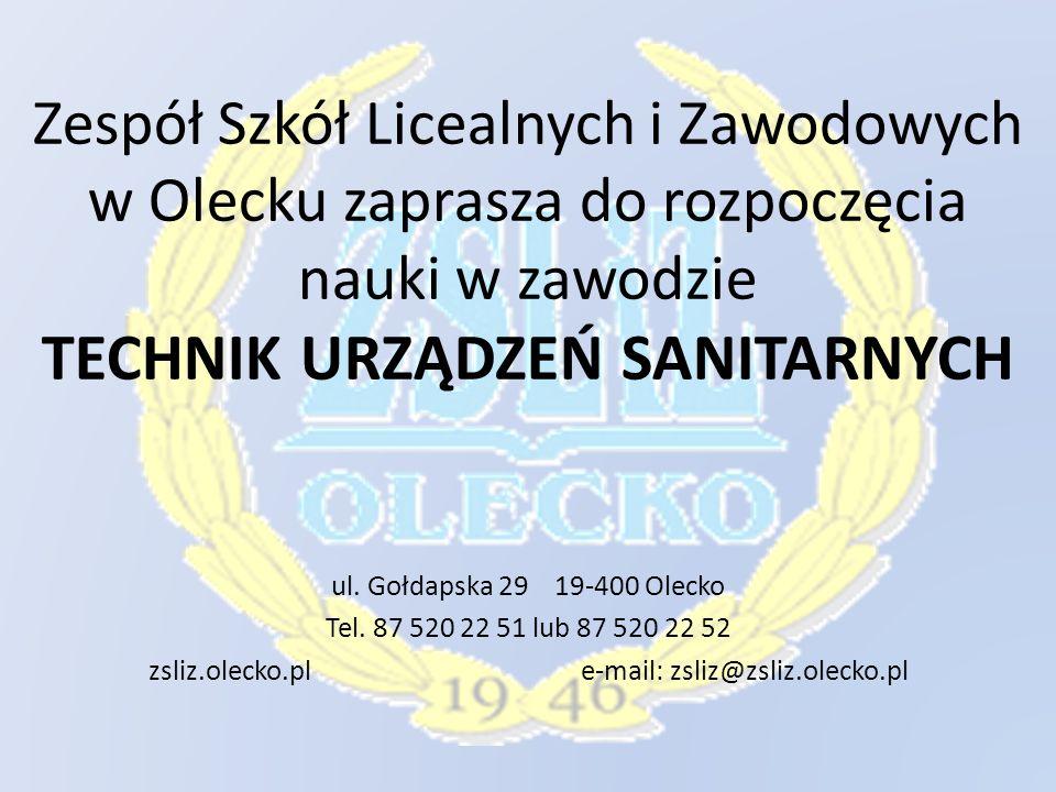 Zespół Szkół Licealnych i Zawodowych w Olecku zaprasza do rozpoczęcia nauki w zawodzie TECHNIK URZĄDZEŃ SANITARNYCH ul.