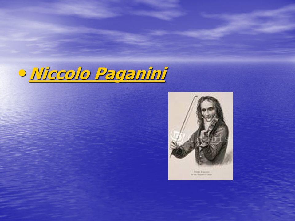 Niccolo Paganini Niccolo Paganini Niccolo Paganini Niccolo Paganini
