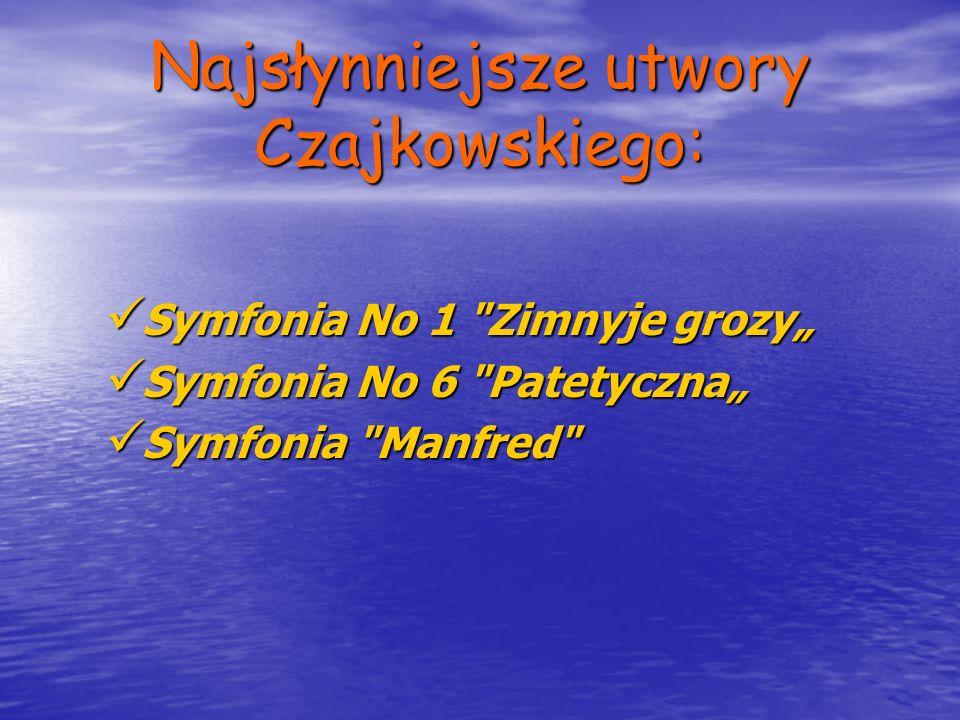 Najsłynniejsze utwory Czajkowskiego: Symfonia No 1