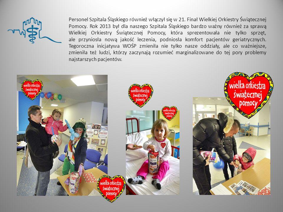 Personel Szpitala Śląskiego również włączył się w 21. Finał Wielkiej Orkiestry Świątecznej Pomocy. Rok 2013 był dla naszego Szpitala Śląskiego bardzo