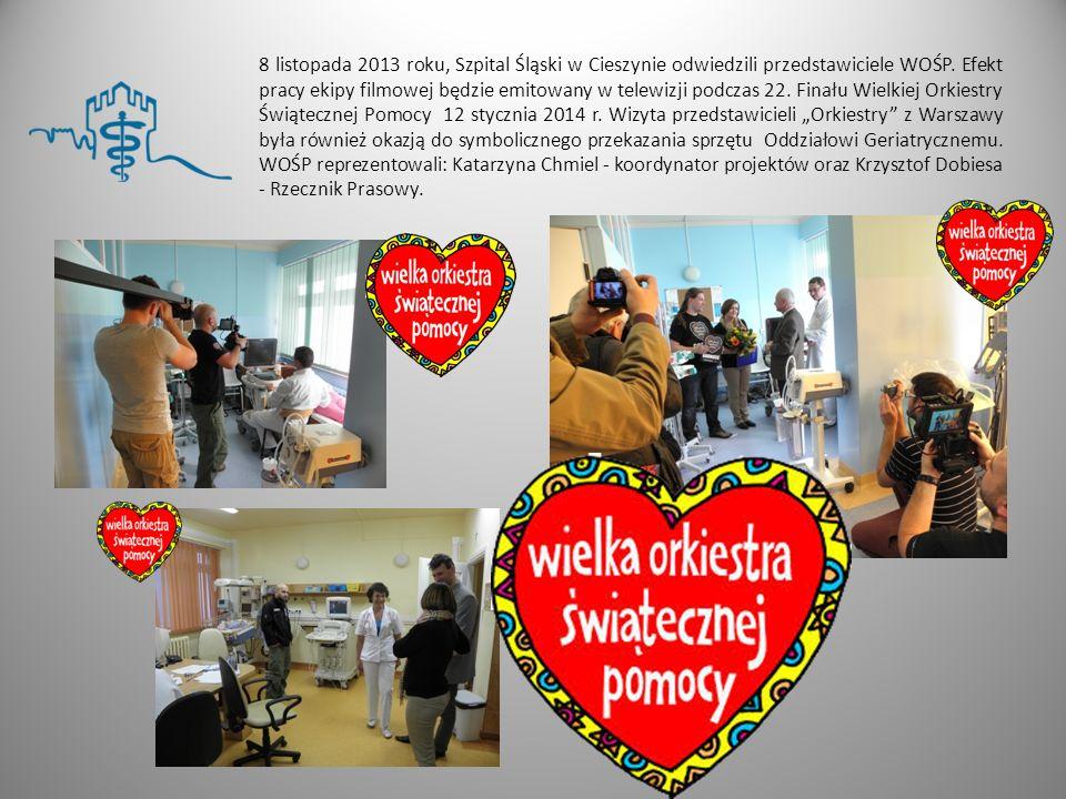 8 listopada 2013 roku, Szpital Śląski w Cieszynie odwiedzili przedstawiciele WOŚP. Efekt pracy ekipy filmowej będzie emitowany w telewizji podczas 22.