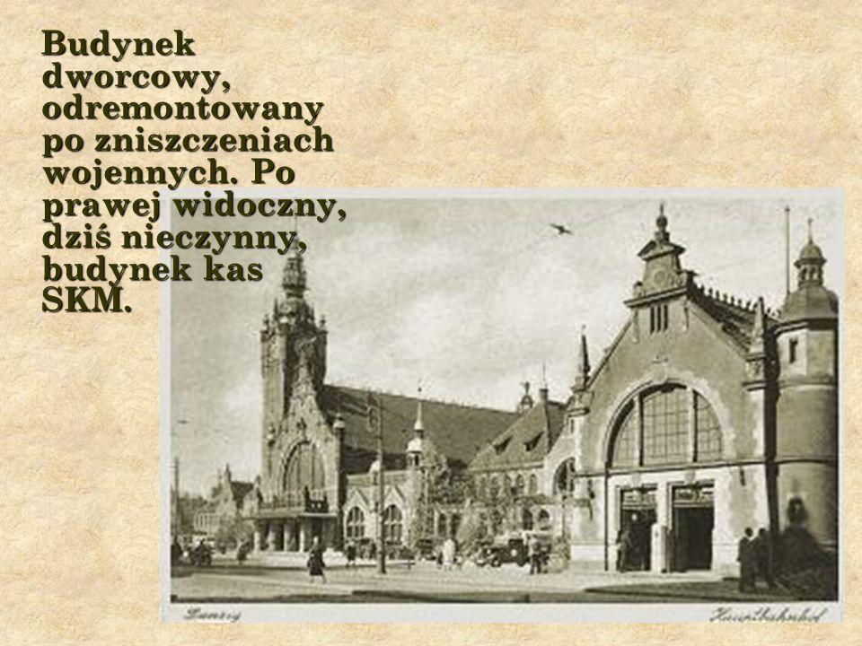 Budynek dworcowy, odremontowany po zniszczeniach wojennych.