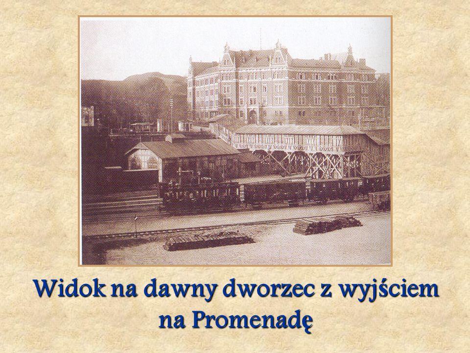 Widok na dawny dworzec z wyj ś ciem na Promenad ę