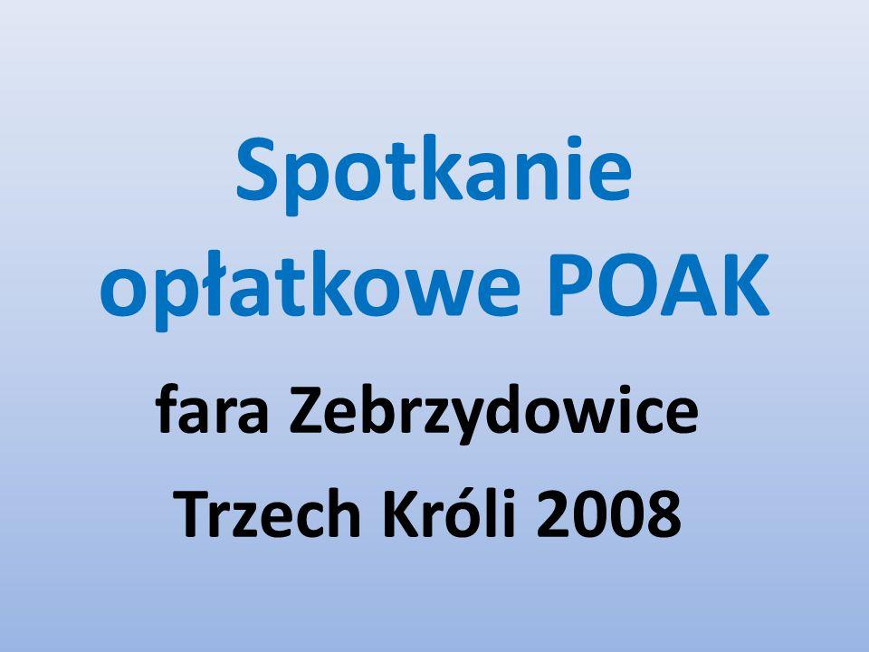 Spotkanie opłatkowe POAK fara Zebrzydowice Trzech Króli 2008
