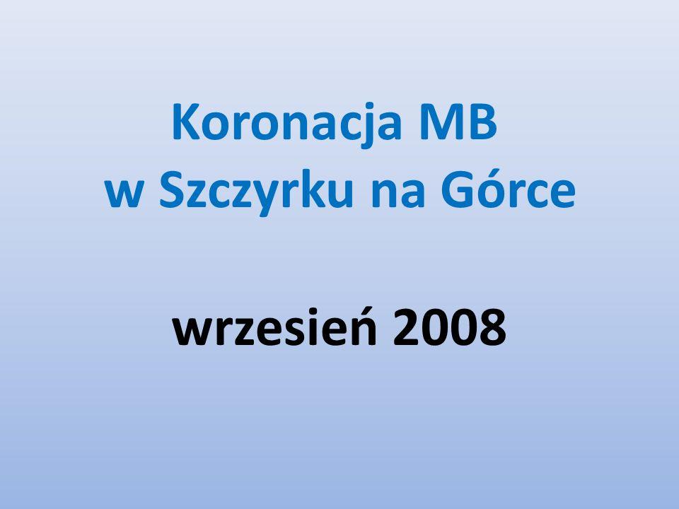 Koronacja MB w Szczyrku na Górce wrzesień 2008