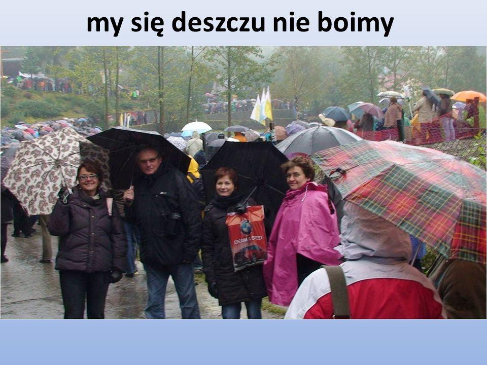 my się deszczu nie boimy