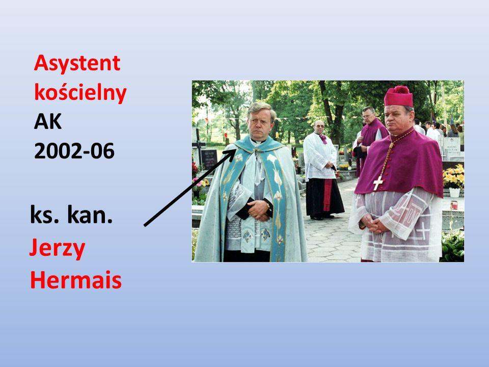 Asystent kościelny AK 2002-06 ks. kan. Jerzy Hermais