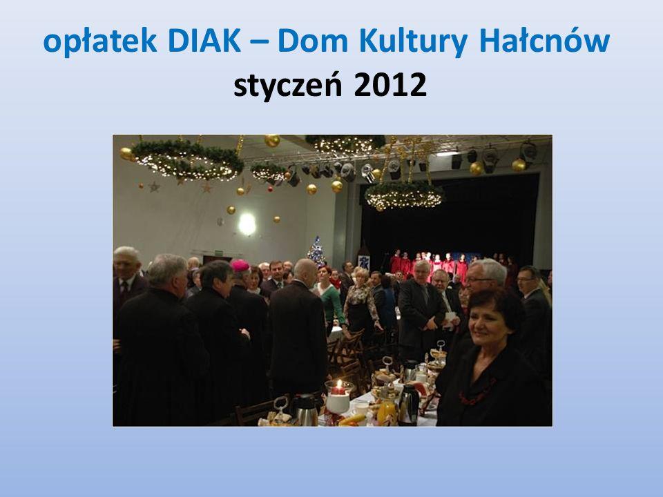 opłatek DIAK – Dom Kultury Hałcnów styczeń 2012