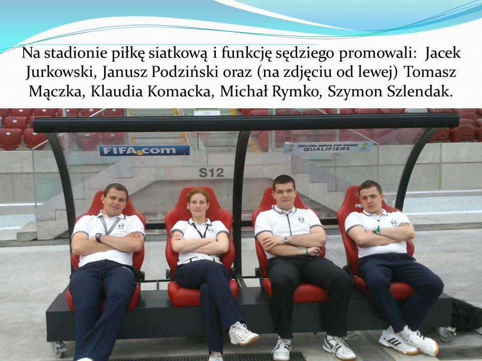 Na stadionie piłkę siatkową i funkcję sędziego promowali: Jacek Jurkowski, Janusz Podziński oraz (na zdjęciu od lewej) Tomasz Mączka, Klaudia Komacka,