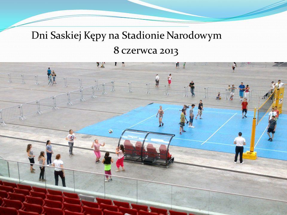 Dni Saskiej Kępy na Stadionie Narodowym 8 czerwca 2013