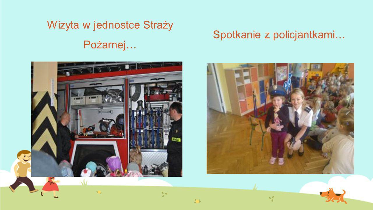 Wizyta w jednostce Straży Pożarnej… Spotkanie z policjantkami…