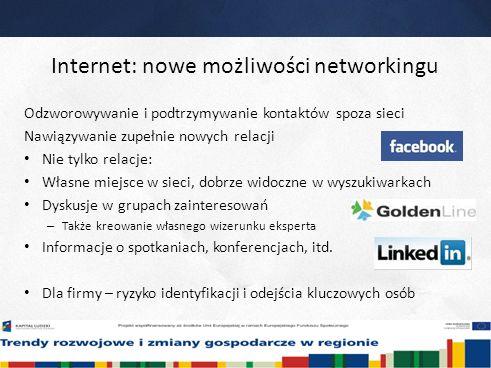 26 Internet: nowe możliwości networkingu Odzworowywanie i podtrzymywanie kontaktów spoza sieci Nawiązywanie zupełnie nowych relacji Nie tylko relacje: Własne miejsce w sieci, dobrze widoczne w wyszukiwarkach Dyskusje w grupach zainteresowań – Także kreowanie własnego wizerunku eksperta Informacje o spotkaniach, konferencjach, itd.