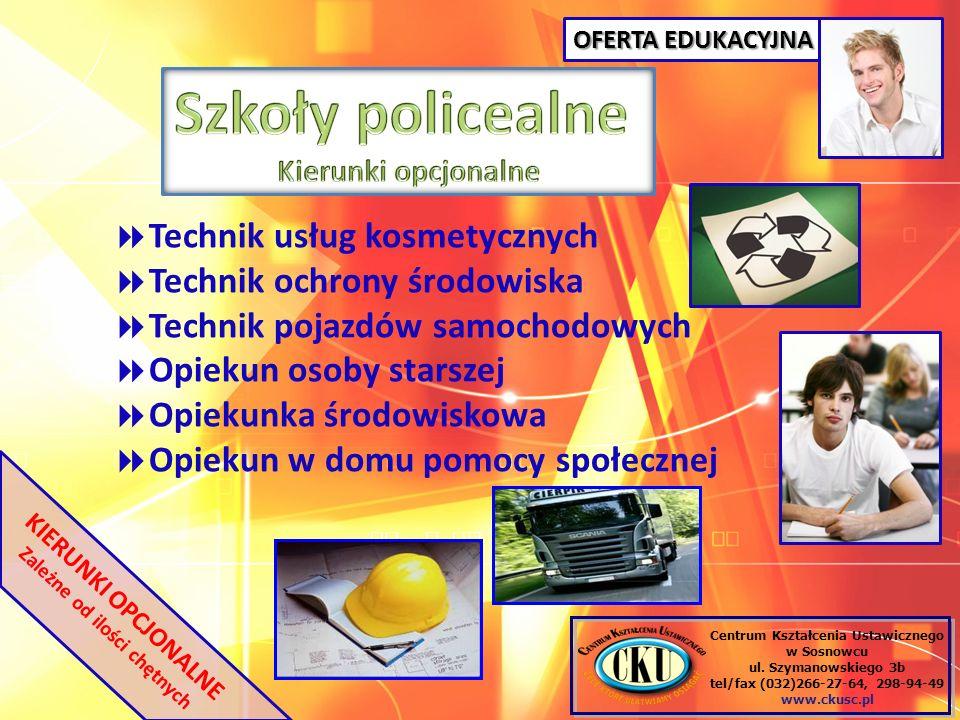 Centrum Kształcenia Ustawicznego w Sosnowcu ul. Szymanowskiego 3b tel/fax (032)266-27-64, 298-94-49 www.ckusc.pl KIERUNKI OPCJONALNE Zależne od ilości