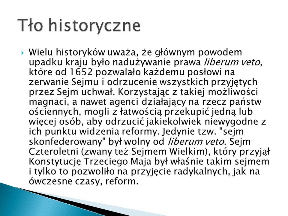 Wielu historyków uważa, że głównym powodem upadku kraju było nadużywanie prawa liberum veto, które od 1652 pozwalało każdemu posłowi na zerwanie Sejmu