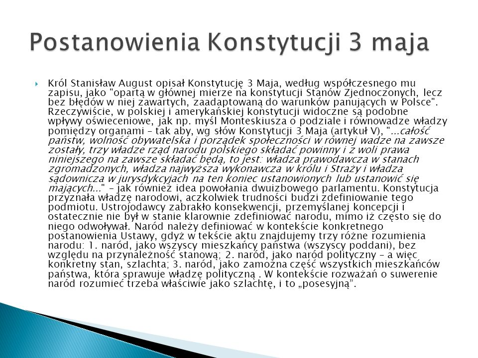 Król Stanisław August opisał Konstytucję 3 Maja, według współczesnego mu zapisu, jako