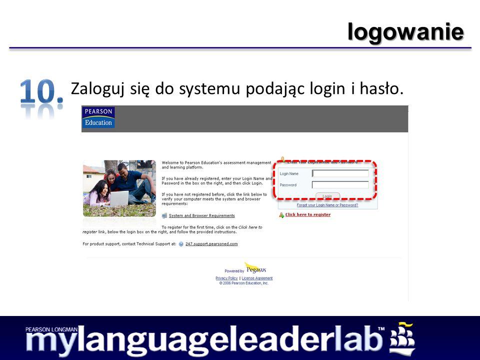 logowanie Zaloguj się do systemu podając login i hasło.