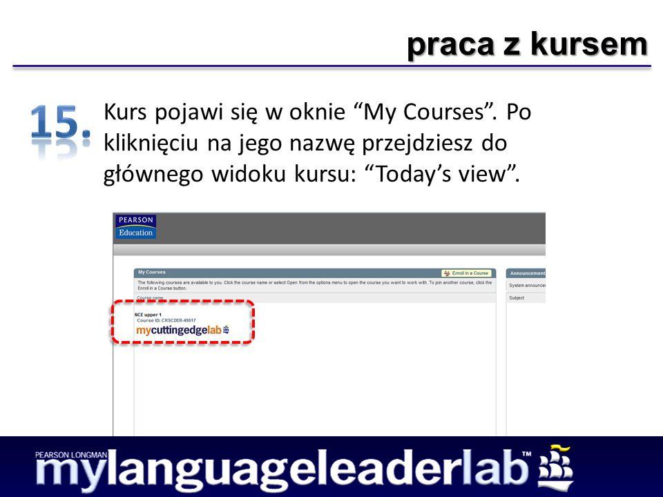 praca z kursem Kurs pojawi się w oknie My Courses.