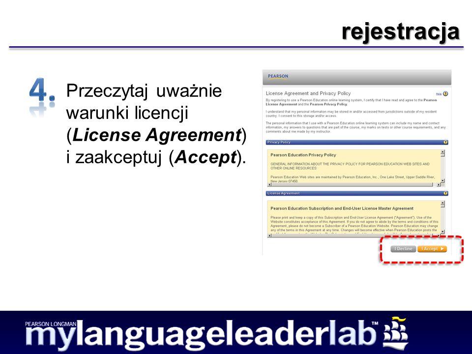 rejestracja Przeczytaj uważnie warunki licencji (License Agreement) i zaakceptuj (Accept).