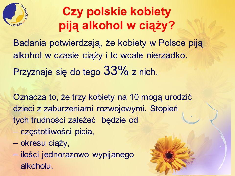 Czy polskie kobiety piją alkohol w ciąży? Badania potwierdzają, że kobiety w Polsce piją alkohol w czasie ciąży i to wcale nierzadko. Przyznaje się do