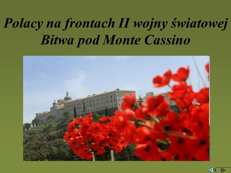 Polacy na frontach II wojny światowej Bitwa pod Monte Cassino