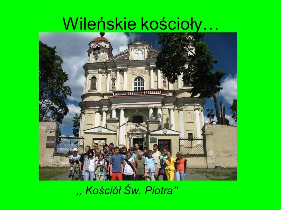 Wileńskie kościoły…,, Kościół Św. Piotra