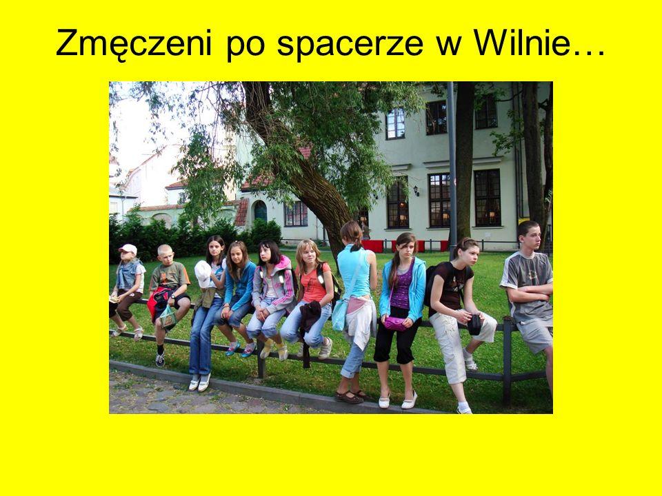 Zmęczeni po spacerze w Wilnie…