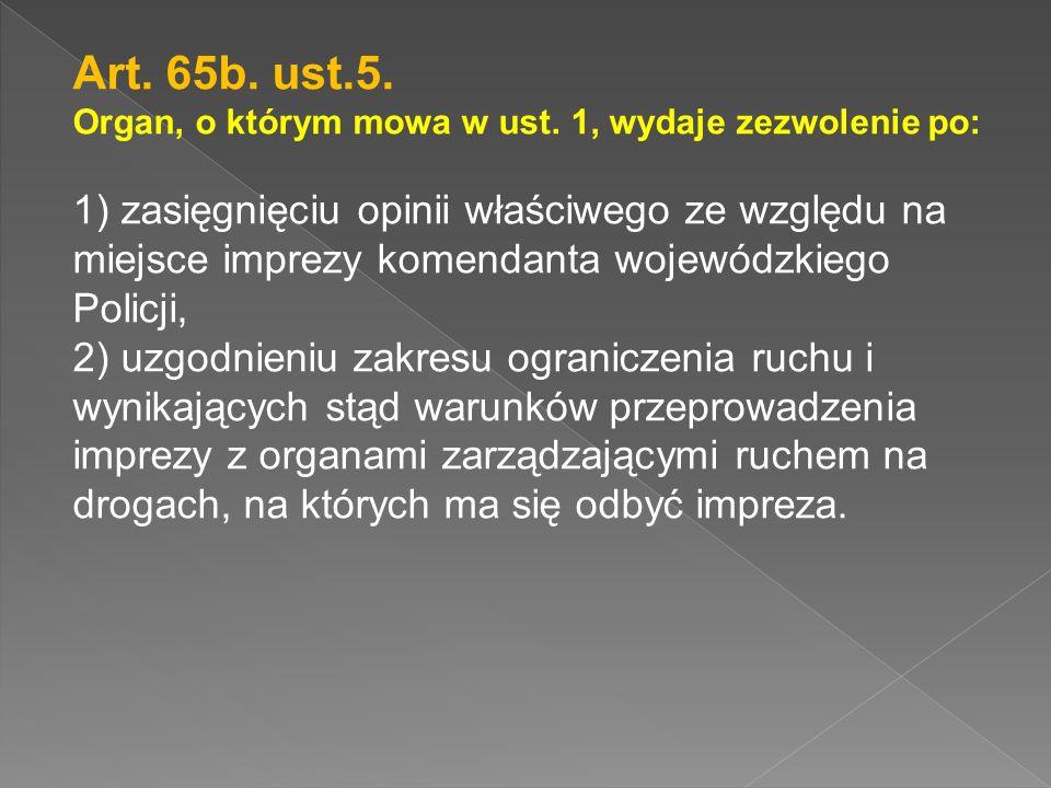 Art.65b. ust.5. Organ, o którym mowa w ust.